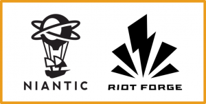 Niantic and Riot Forge