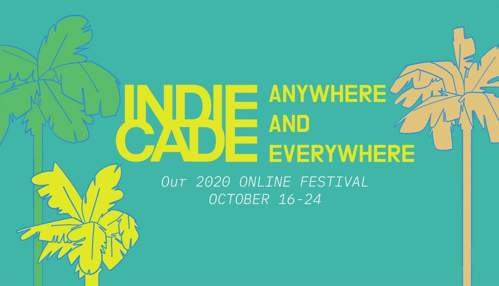 Alumni Dispatch #3: IndieCade Anywhere & Everywhere
